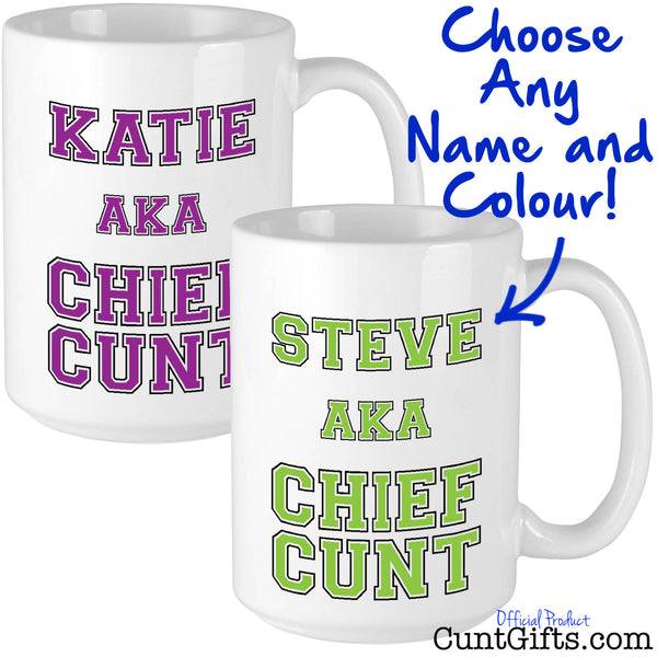 Chief Cunt - Personalised Mug