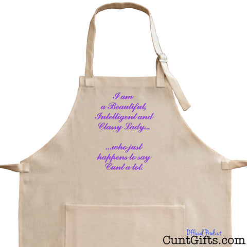 """Classy Lady Who Says Cunt"" - Apron"