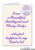 """Classy Lady Who Says Cunt"" - Greeting Card & Badge"