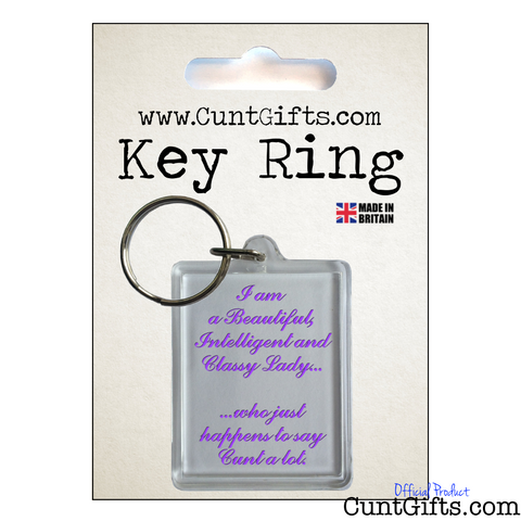 Classy Lady Who Says Cunt - Key Ring in Packaging