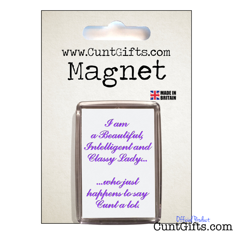 """Classy Lady Who Says Cunt"" - Magnet in Packaging"