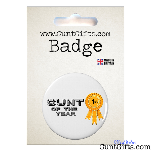 Cunt Of The Year - Pin Badge in Packaging