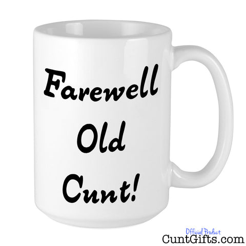 Farewell Old Cunt - Mug