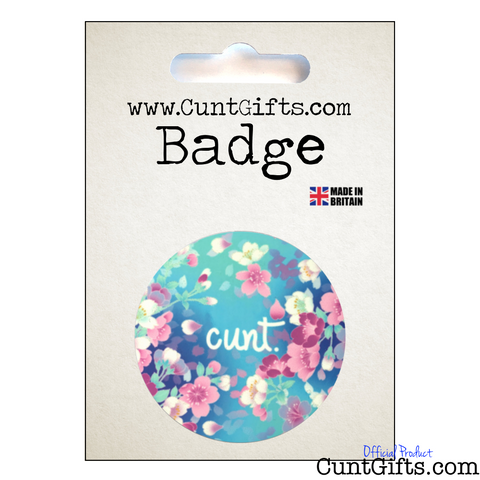 """Flower Cunt"" - Badge in packaging"