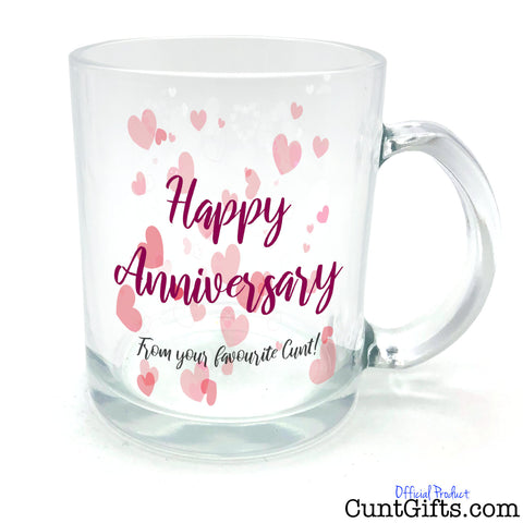 Happy Anniversary from your favourite cunt - Half-Pint Glass