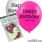 10 Happy Birthday You Cunt Balloons and Packaging Pink and White