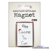 Happy Christmas You Cunt - Magnet in packaging