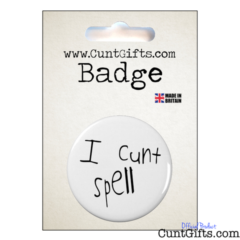 I Cunt Spell - Pin Badge in Packaging