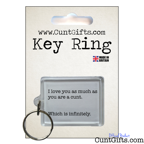 Infinitely a Cunt - Key Ring in Packaging
