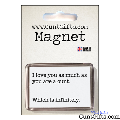 Infinitely a Cunt - Magnet in Packaging