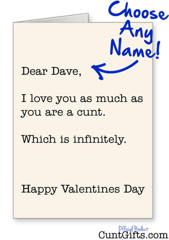 Infinitely a Cunt Valenetines Personalised Card