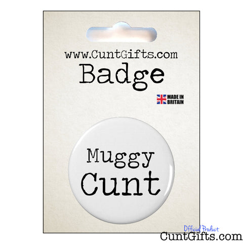 Muggy Cunt - Badge & Packagning