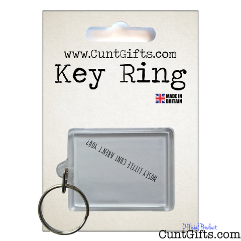 Nosey Cunt - Key Ring in Packaging