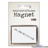 Nosey Cunt - Magnet in Packaging
