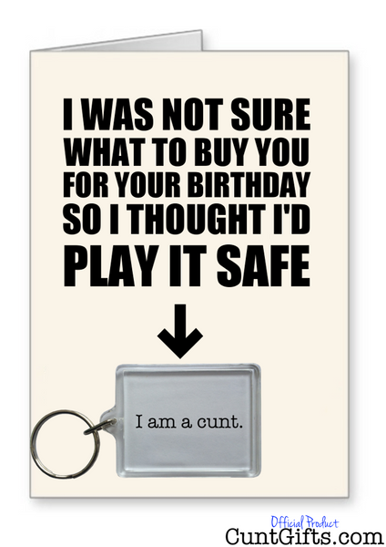 """I am a cunt"" - Birthday Card & Keyring Combo"