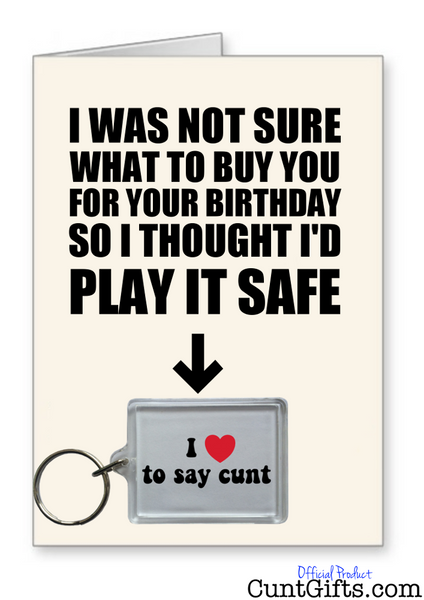 """I Love To Say Cunt"" - Birthday Card & Keyring Combo"