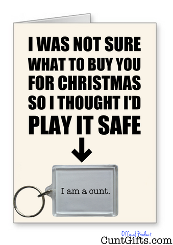 """I am a cunt"" - Christmas Card & Keyring Combo"
