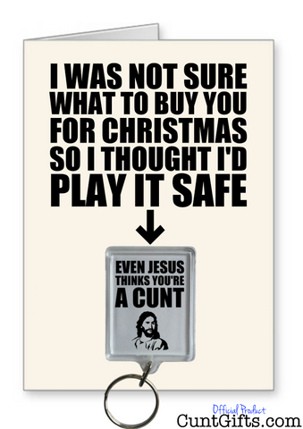 Play it safe - Jesus Think's Your a Cunt - Christmas Card