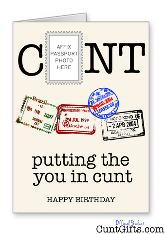 """Putting the you in cunt"" Birthday Card"