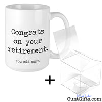"""Congrats on Retirement. You Old Cunt"" - Mug and Gift Box"
