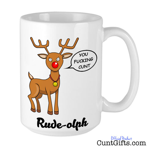 Rude-olph - You Fucking Cunt - Christmas Mug