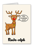 Rude-olph You Fucking Cunt - Christmas Card