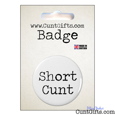 Short Cunt - Badge & Packaging