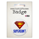 Supercunt Badge in Packaging