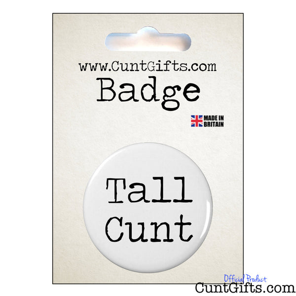 Tall Cunt - Badge and Packaging