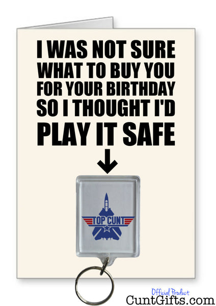 Top Cunt Play It Safe - Birthday Card