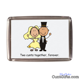 Two Cunts Together Forever on Card - Magnet
