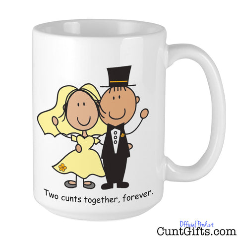 Two Cunts Together Forever - Mug