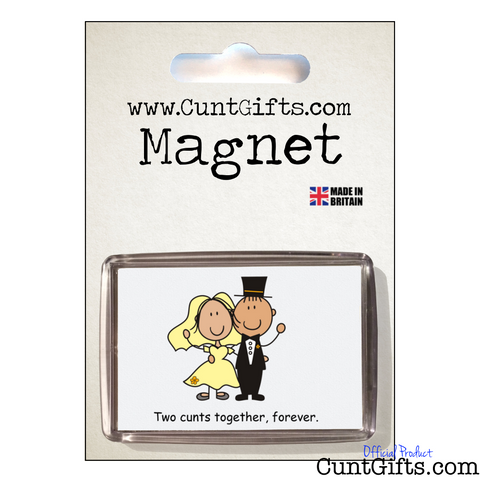 Two Cunts Together Forever - Magnet in packaging