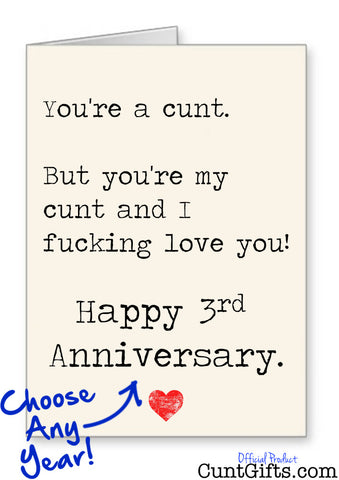 """You're my cunt and I fucking love you"" Personalised Anniversary Card"