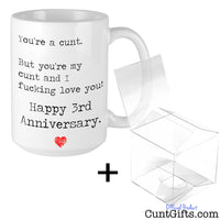 You're my cunt - Anniversary Mug & Gift Box