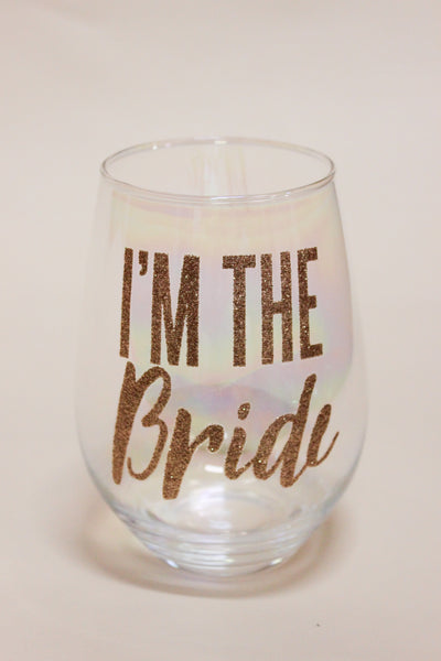 I'm The Bride Stemless Wine Glass