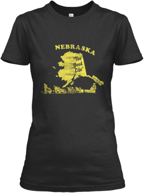 Nebraska The Last Frontier Women's T