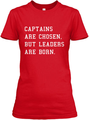 Captains are Chosen Women's Tee