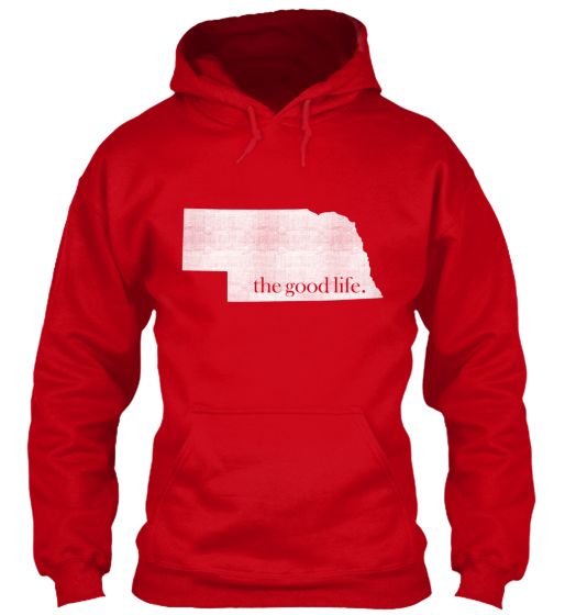 Nebraska The Good Life Hoodie