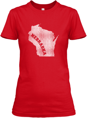 Wisconsin for Nebraska Women's T