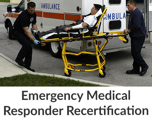 Emergency Medical Responder Recertification - FAST Rescue Safety Supplies & Training