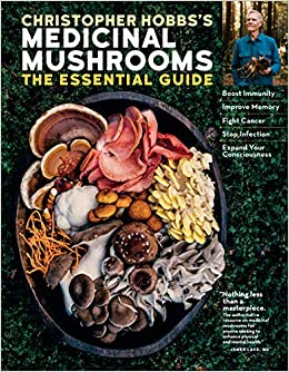 Christopher Hobb's Medicinal Mushrooms