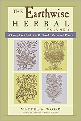The Earthwise Herbal Volume I