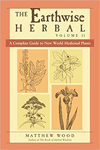 The Earthwise Herbal Volume II