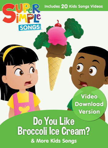 Do You Like Broccoli Ice Cream & More Kids Songs - Video Download