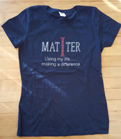 """I Matter"" Bling T-shirt for Women.........SHIPPING INCLUDED"