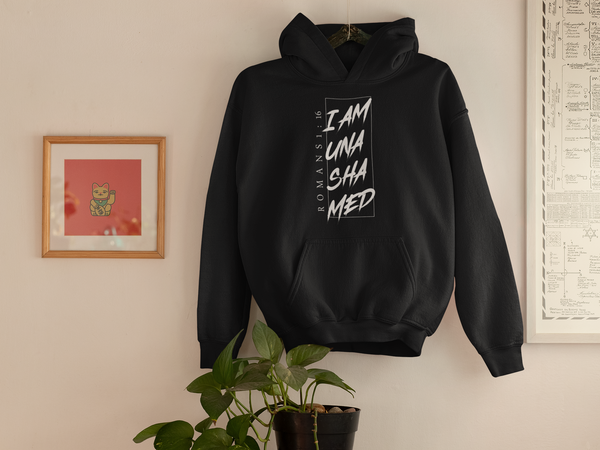 I AM UNASHAMED HOODIES