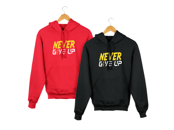 NEVER GIVE UP HOODIES