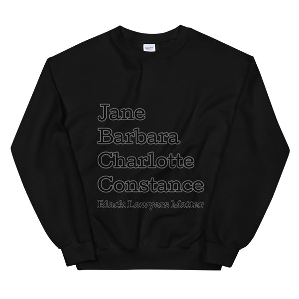 Black Lawyers Matter Unisex Sweatshirt