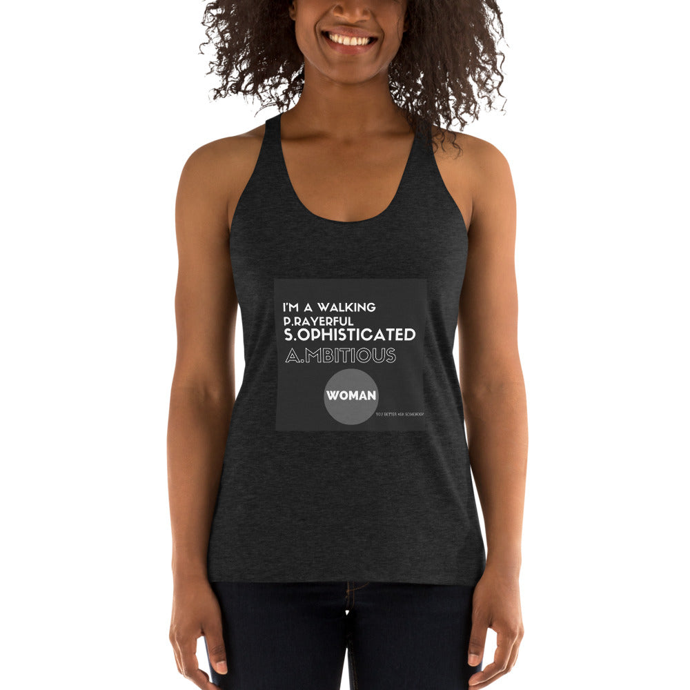 I'm A Walking PSA Woman Racerback Tank
